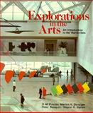 Explorations in the Arts, Pinciss, G. M. and Danziger, M. K., 003062939X