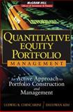 Quantitative Equity Portfolio Management : An Active Approach to Portfolio Construction and Management, Chincarini, Ludwig B. and Kim, Daehwan, 0071459391