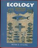 Ecology : Theories and Applications, Stiling, Peter D., 0132219395