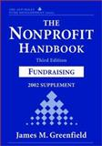 The Nonprofit Handbook, 2002 : Fund Raising, , 0471419397