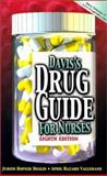 Davis's Drug Guide for Nurses Without Disk, Deglin, Judith Hopfer and Vallerand, April Hazard, 0803609396