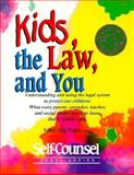 Kids, the Law, and You, Robert C. Waters, 0889089396