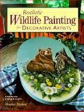 Realistic Wildlife Painting for Decorative Artists, Heather Dakota, 0891349391