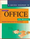 Quick Course in Microsoft Office for Windows Version 4.3 : Education/Training Edition, Cox, Joyce and Urban, Polly, 1879399393