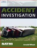 Accident Investigation Training Manual, Natmi and Wheat, Arnold, 1401869394