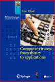 Computer Viruses : From Theory to Applications, Filiol, Éric, 2287239391