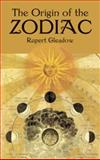The Origin of the Zodiac, Rupert Gleadow, 0486419398