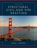 Structural, Civil and Pipe Drafting, Goetsch, David L., 1133949398