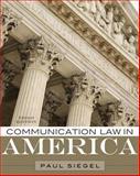 Communication Law in America, Paul Siegel, 1442209399
