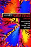The Principles of Polymer Systems, Rodriguez, Ferdinand and Archer, Lynden, 1560329394