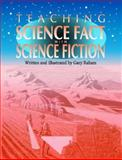 Teaching Science Fact with Science Fiction 9781563089398