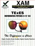Texes Mathematics-Physics 8-12 143, Sharon Wynne, 1581979398