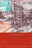 Expertise and the Early Modern State, Ash, Eric, 0226029395