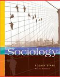 Sociology : Internet Edition, Stark, Rodney, 0534609392