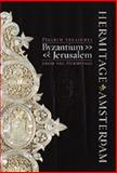 Pilgrim Treasures from the Hermitage : Byzantium - Jerusalem, Lund Humphries, Yuri Piatnitsky, Vera Zalesskaya, 0853319391