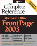 Microsoft Office FrontPage 2003 : The Complete Reference, Matthews, Martin S. and Matthews, Carole Boggs, 0072229403