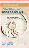 Clinical Handbook for Health Assessment : The Art and Science of Clinical Data Collection, Mansen, Thomas, 013223940X