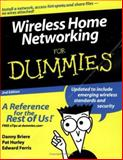 Wireless Home Networking for Dummies, Edward Ferris and Pat Hurley, 0471749400
