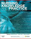Nursing Knowledge and Practice : Foundations for Decision Making, Mallik, Maggie and Hall, Carol, 0702029408
