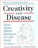 Creativity and Disease, Philip Sandblom, 0714529400