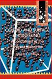 Colloid and Surface Engineering : Applications in the Process Industries, Williams, R. A., 0750619406
