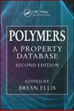 Polymers : A Property Database, , 0849339405