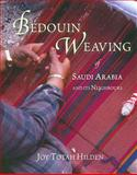 Bedouin Weaving of Saudi Arabia and its Neighbours, Hilden, Joy Totah, 0955889405