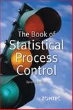 The Book of Statistical Process Control, Warren T. Ha, Richard K. Morris, 0972099409