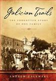 Galician Trails, Andrew Zalewski, 098558940X