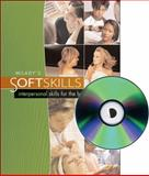 Soft Skills : Interpersonal Skills for the Beauty Industry, Milady Publishing Company Staff, 1401899404