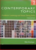 Contemporary Topics 2 : Academic Listening and Note-Taking Skills (Student Book and Classroom Audio CDs), Kisslinger and Kisslinger, Ellen, 0132469405