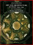 Art and Architecture in Italy, 1600-1750 9780300079401