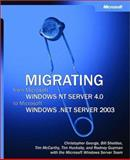 Migrating from Microsoft Windows NT Server 4.0 to Windows Server 2003, Microsoft Official Academic Course Staff and Microsoft Windows Server Staff, 0735619409