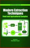 Modern Extraction Techniques : Food and Agricultural Samples, , 0841239401