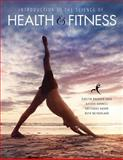 Introduction to the Science of Health and Fitness, Netherland, Beth and Brekken Shea, Kirstin, 1465249400