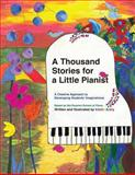 A Thousand Stories for a Little Pianist, Katrin Arefy, 1466239409