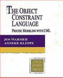 The Object Constraint Language : Precise Modeling with UML, Warmer, 0201379406