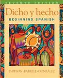 Dicho y Hecho : Beginning Spanish, Dawson, Laila M., 0471589403