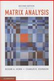 Matrix Analysis, Horn, Roger A. and Johnson, Charles R., 0521839408