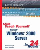 Sams Teach Yourself Microsoft Windows 2000 Server in 24 Hours, Barrie Sosinsky, 0672319403