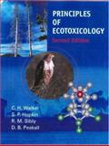 Principles of Ecotoxicology, Walker, C. H. and Hopkin, S. P., 0748409408