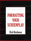 Formatting Your Screenplay 9780964159402
