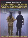 Legal Aspects of Corrections Management, Clair A. Cripe and Michael G. Pearlman, 1449639402