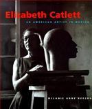 Elizabeth Catlett : An American Artist in Mexico, Herzog, Melanie, 0295979402