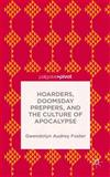Hoarders, Doomsday Preppers, and the Culture of Apocalypse, Foster, Gwendolyn Audrey, 1137469404