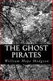 The Ghost Pirates, William Hodgson, 1470009404