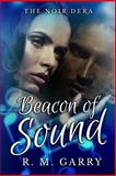 Beacon of Sound, R. Garry, 1500629405