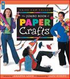 The Jumbo Book of Paper Crafts, Amanda Lewis, 1550749404