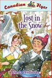 Lost in the Snow, Frieda Wishinsky and Dean Griffiths, 1897349408