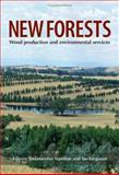 New Forests : Wood Production and Environmental Services, Nambiar, Sadanandan and Ferguson, Ian, 0643069402